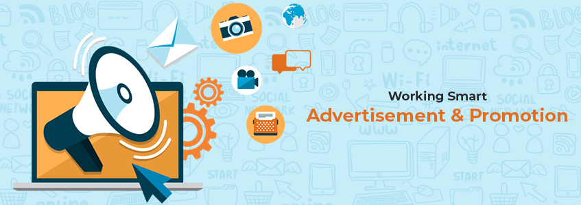 Working Smart: Advertisement and Promotion