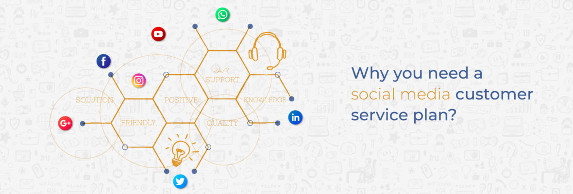 Why you need a social media customer service plan