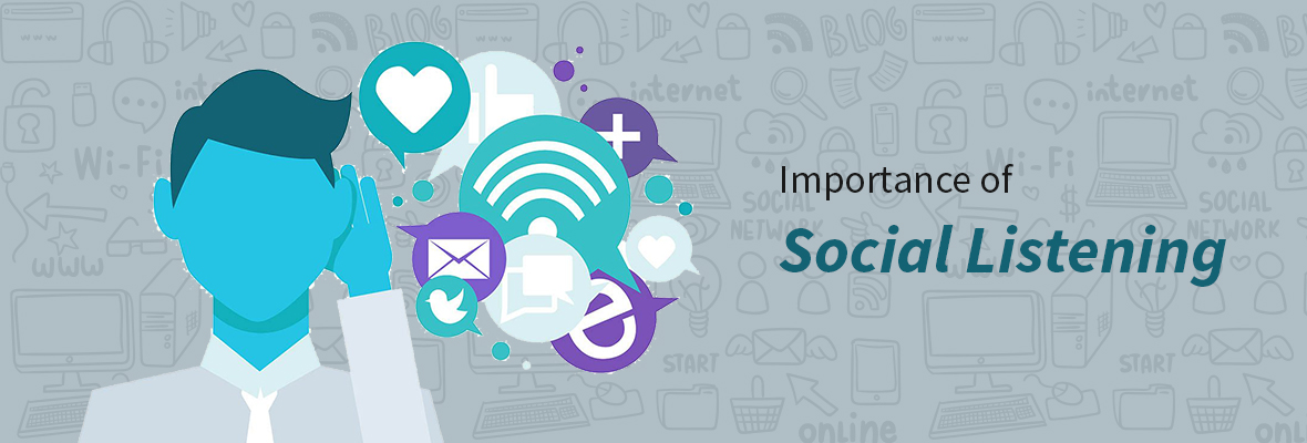 Importance of Social Listening in Creating an Effective Digital Marketing Campaign