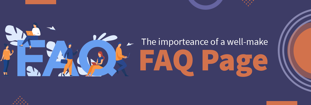 The Importance of a Well-Made FAQ Page