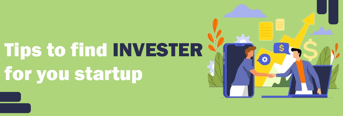 Tips to find investors for your startup